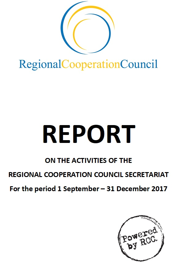 Report on the activities of the Regional Cooperation Council Secretariat for the period 1 September - 31 December 2017