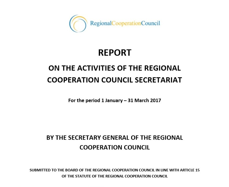 Report on the activities of the Regional Cooperation Council (RCC) Secretariat for the period 1 January – 31 March 2017