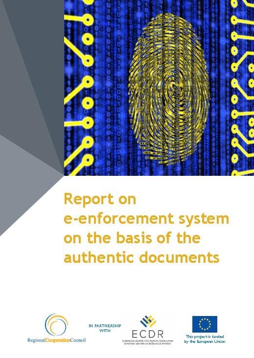 Report on e-enforcement system on the basis of the authentic documents