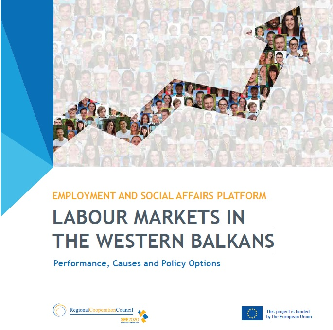 Labour Markets in the Western Balkans: Performance, Causes and Policy Options