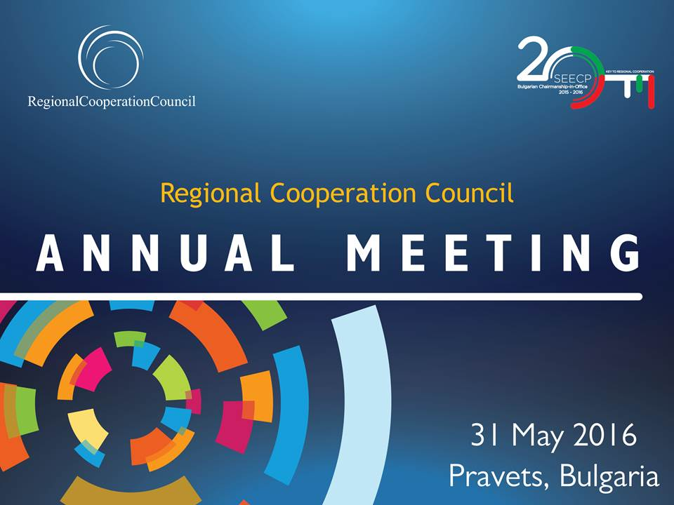 The ninth RCC Annual meeting takes place on 31 May 2016 in Pravets, Bulgaria.