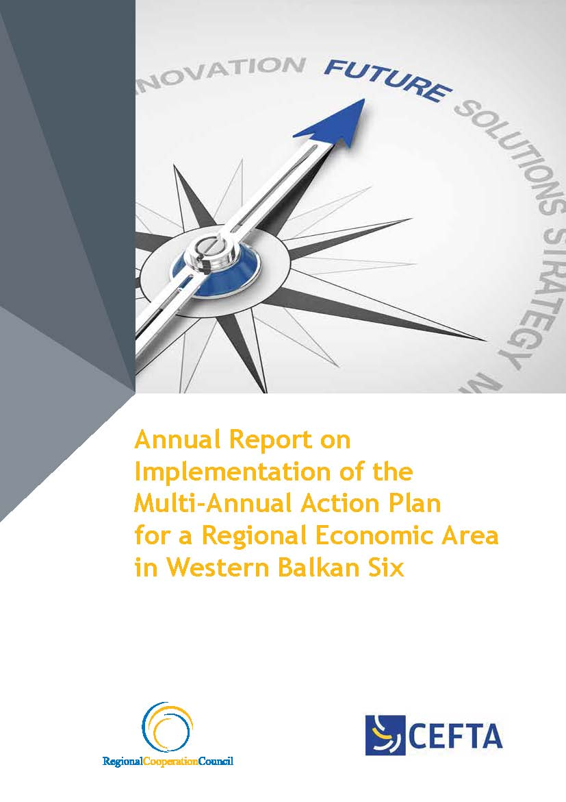 Annual Report on Implementation of the Multi-Annual Action Plan for a Regional Economic Area (MAP REA) in Western Balkan Six (WB6)