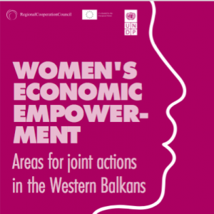 Women's Economic Empowerment: Areas for joint actions in the Western Balkans
