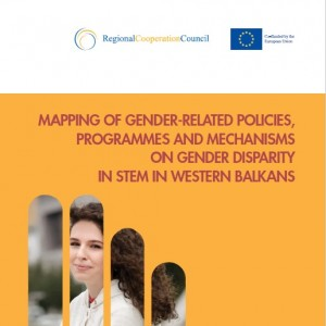 Mapping of Gender-Related Policies, Programmes and Mechanisms on Gender Disparity in STEM in Western Balkans