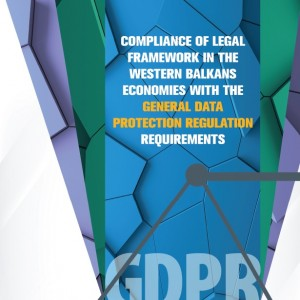 Compliance of Legal Framework in the Western Balkans Economies With the General Data Protection Regulation (GDPR) Requirements