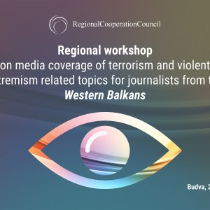 The Regional Cooperation Council (RCC) is organising a Regional Workshop on media coverage of violent extremism-related topics for journalists from the Western Balkans, on 25 October 2018, in Budva, Montenegro. (Illustration: RCC/Sejla Dizdarevic)