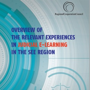 Overview of the Relevant Experiences in Judicial e-Learning in the SEE Region