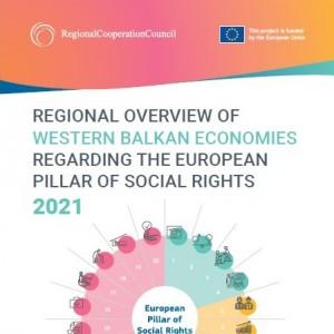 Regional Overview of Western Balkan Economies Regarding the European Pillar of Social Rights 2021