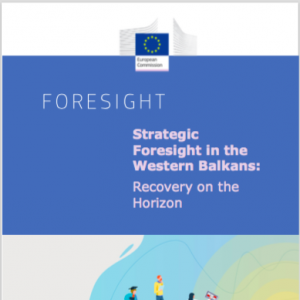 Strategic Foresight in the Western Balkans: Recovery on the Horizon