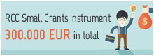 RCC Small Grants Instrument 300.000 EUR in total