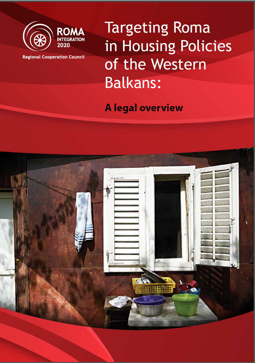 Report: Targeting Roma in Housing Policies of the Western Balkans - A legal overview