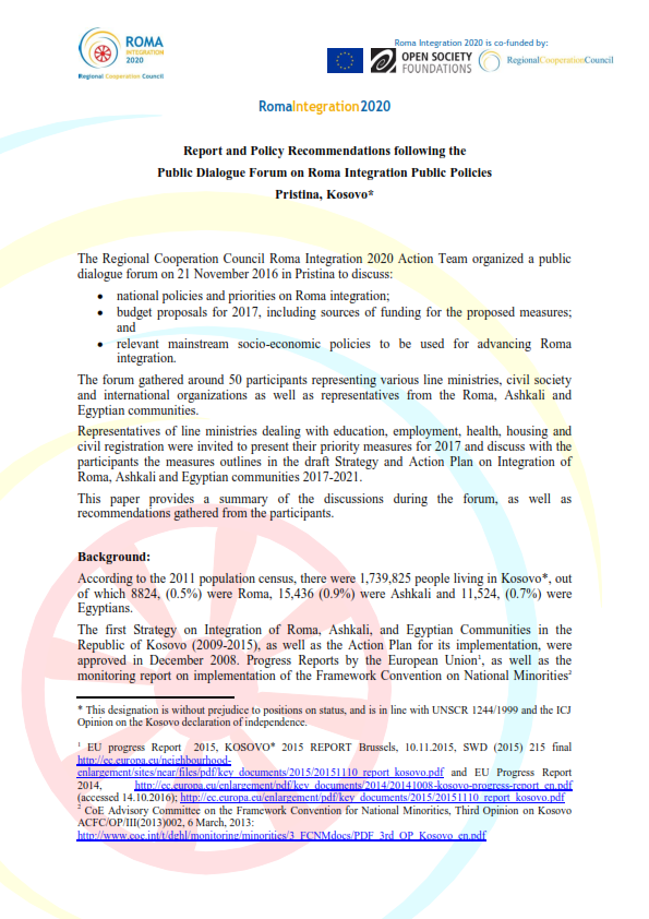 Report and Policy Recommendations following the Public Dialogue Forum on Roma Integration Public Policies Pristina, Kosovo*