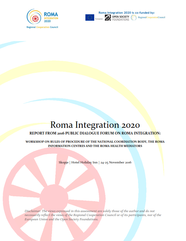 REPORT FROM 2016 PUBLIC DIALOGUE FORUM ON ROMA INTEGRATION: WORKSHOP ON RULES OF PROCEDURE OF THE NATIONAL COORDIATION BODY, THE ROMA INFORMATION CENTRES AND THE ROMA HEALTH MEDIATORS - The Former Yugoslav Republic of Macedonia