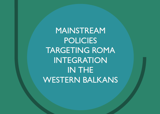Mainstream policies targeting Roma integration in the Western Balkans