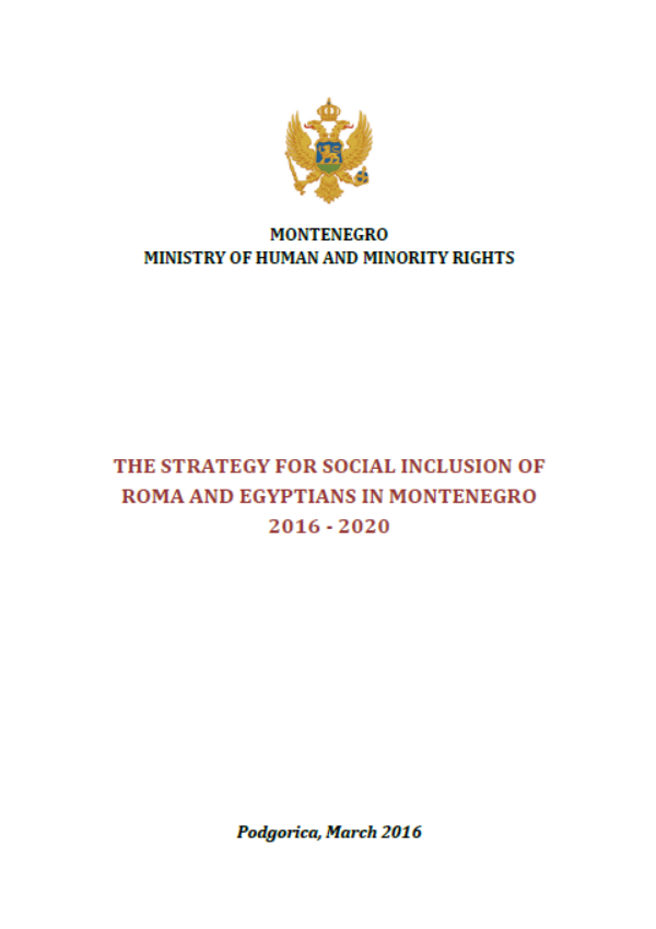 Strategy for Social Inclusion of Roma and Egyptians in Montenegro 2016 - 2020 - Montenegro