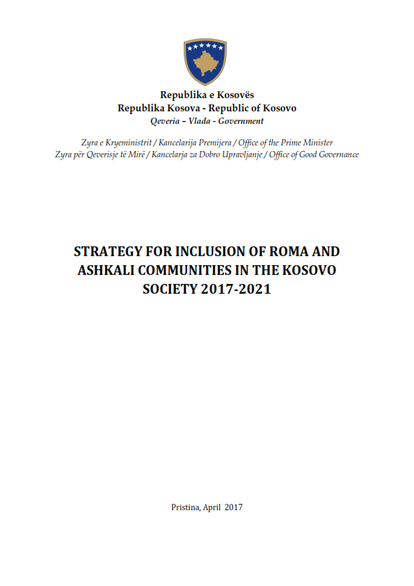 Strategy for Inclusion of Roma and Ashkali Communities in the Kosovo* Society 2017-2021 - Kosovo*