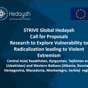 Hedayah Calls for Proposals - Research to Explore Vulnerability to Radicalization leading to Violent Extremism in Central Asia and Western Balkans regions