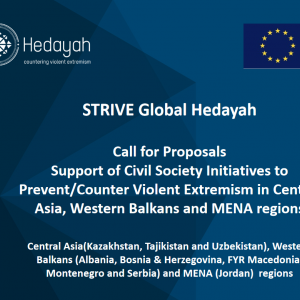 Hedayah Calls for Proposals - Support of Civil Society initiatives to Prevent/Counter Violent Extremism in Central Asia, Western Balkans and MENA region